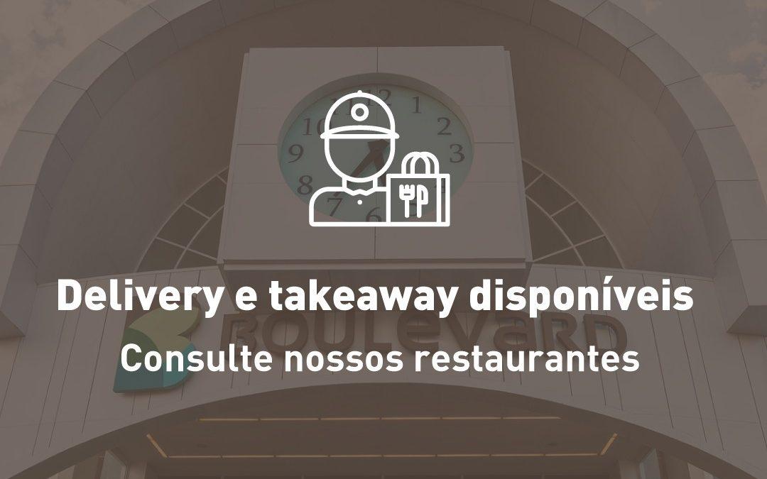 Delivery e Takeaway disponíveis nos restaurantes do Boulevard Assis Brasil