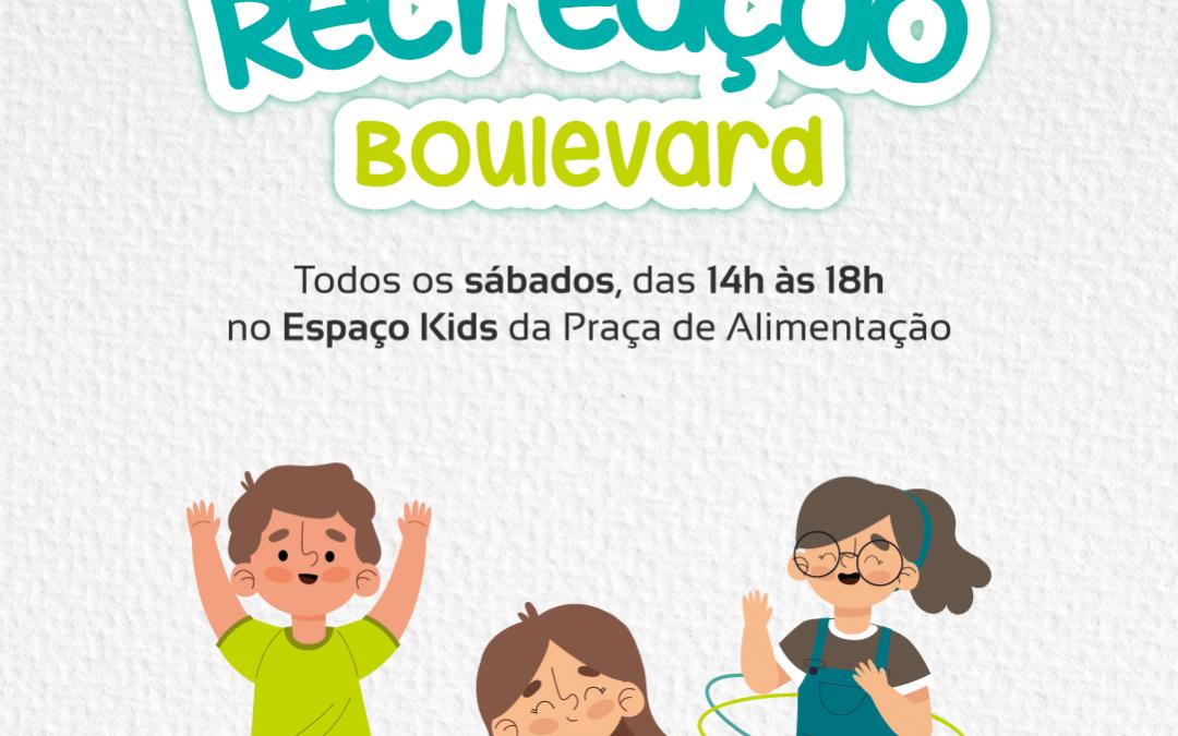 Recreação Boulevard: todos os sábados, das 14h às 18h