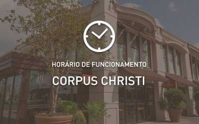 Horários de Funcionamento – Corpus Christi